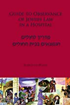 Guide to Observance of Jewish Law in a…