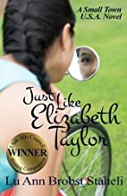 Just Like Elizabeth Taylor (Small Town…