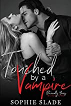 Touched by a Vampire (Eternally Yours)…