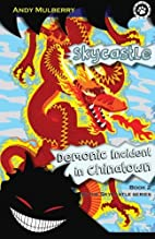 Skycastle and the Demonic Incident in…