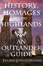 History, Homages and the Highlands: An…