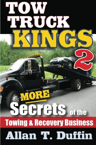 tow-truck-kings-2-more-secrets-of-the-towing-recovery-business