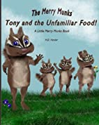 Tony and the Unfamiliar Food!: A Little…