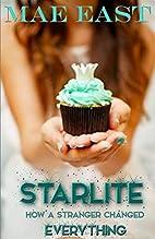 Starlite by Mae East