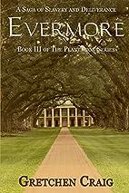 Evermore: A Saga of Slavery and Deliverance…