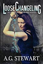 Loose Changeling: A Changeling Wars Novel…