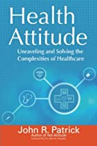 Health Attitude: Unraveling and Solving the…