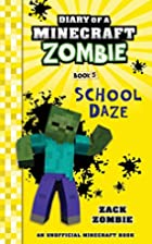 Diary of a Minecraft Zombie Book 5: School…