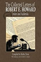 The collected letters of Robert E. Howard -…
