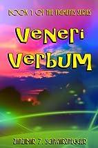 Veneri Verbum (Figments) (Volume 1) by…