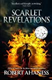 Scarlet Revelations by Robert Ahaness
