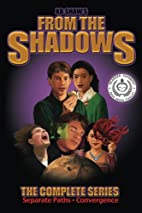 From the Shadows: The Complete Series by K.…