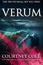 Verum (The Nocte Trilogy, #2) by Courtney…