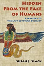 Hidden From the Face of Humans: A Mystery of…