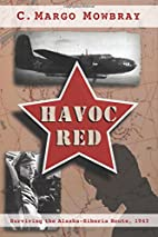 Havoc Red: Surviving the Alaska-Siberia…