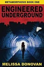 Engineered Underground: Metamorphosis Book…