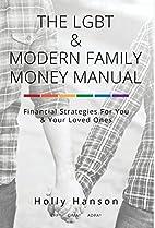 The LGBT & Modern Family Money Manual:…