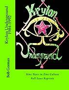 Krylon Underground 1984-1992: Nine Years in…