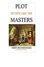Plot Fiction like the Masters: Ian Fleming,…