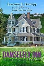 Damselfly Inn (Thornton Vermont) (Volume 1)…