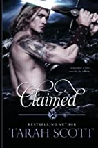 Claimed by Tarah Scott