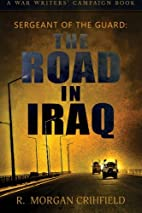Sergeant of the Guard: The Road in Iraq by…