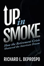 Up in Smoke: How the Retirement Crisis…