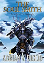 The Soul Smith by Adrian V Diglio
