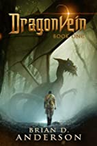 Dragonvein - Book One by Brian D. Anderson