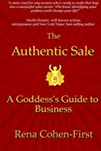 The Authentic Sale: A Goddess's Guide to…