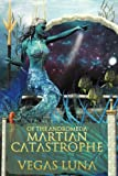 Of the Andromeda Martian Catastrophe - Black…
