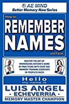 How to Remember Names and Faces: Master the…