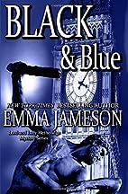 Black & Blue by Emma Jameson