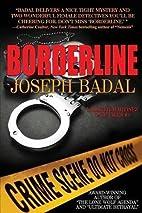 Borderline by Joseph Badal
