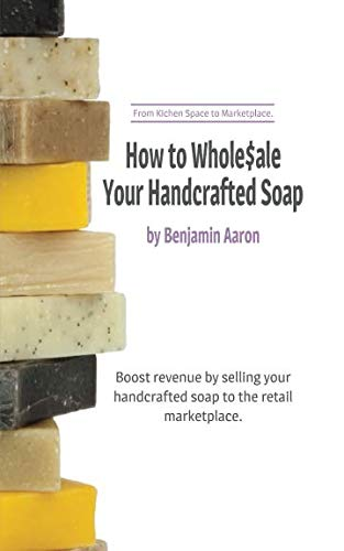 how-to-wholesale-your-handcrafted-soap-from-kitchen-space-to-marketplace