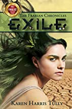 The Faarian Chronicles: Exile by Karen…