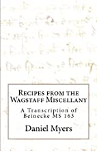 Recipes from the Wagstaff Miscellany by…