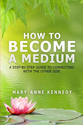how-to-become-a-medium-a-step-by-step-guide-to-connecting-with-the-other-side