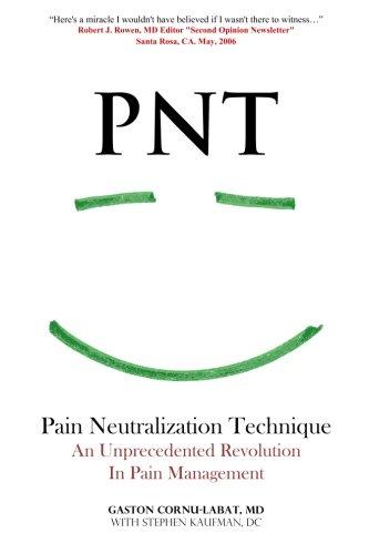pnt-pain-neutralization-technique-an-unprecedented-revolution-in-pain-management