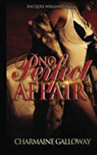 No Perfect Affair by Charmaine Galloway