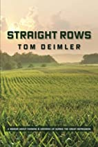 Straight Rows by Tom Deimler