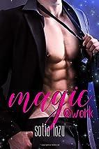 Magic at Work: a Love or Magic novel by…