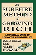 Surefire Method of Growing Rich: A Practical…