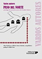 Paso del Norte: antología de narradores…