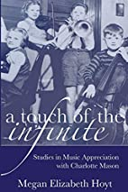 A Touch of the Infinite: Studies in Music…