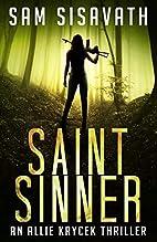 Saint/Sinner (Allie Krycek) (Volume 2) by…