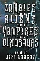 Zombies versus Aliens versus Vampires versus…