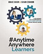 #AnytimeAnywhereLearners: A blueprint for…