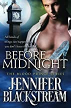 Before Midnight (Blood Prince, #1) by…