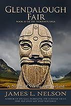 Glendalough Fair: A Novel of Viking Age…